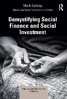 Demystifying Social Finance and Social Investment - Charity and Non-Profit Studies (Paperback)