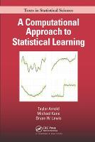 A Computational Approach to Statistical Learning (Paperback)