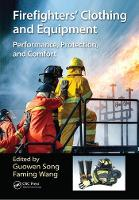 Firefighters' Clothing and Equipment: Performance, Protection, and Comfort (Paperback)