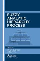Fuzzy Analytic Hierarchy Process (Paperback)