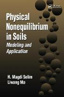 Physical Nonequilibrium in Soils: Modeling and Application (Paperback)