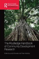 The Routledge Handbook of Community Development Research (Paperback)