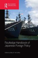 Routledge Handbook of Japanese Foreign Policy (Paperback)