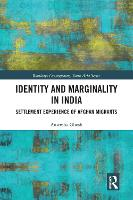 Identity and Marginality in India: Settlement Experience of Afghan Migrants (Paperback)