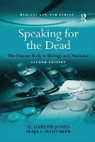 Speaking for the Dead: The Human Body in Biology and Medicine (Paperback)