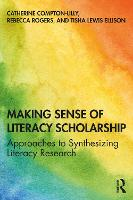 Making Sense of Literacy Scholarship: Approaches to Synthesizing Literacy Research (Paperback)