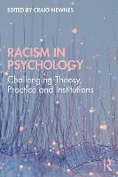 Racism in Psychology: Challenging Theory, Practice and Institutions (Paperback)
