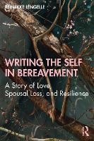 Writing the Self in Bereavement
