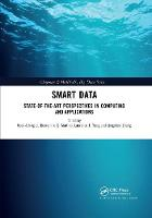 Smart Data: State-of-the-Art Perspectives in Computing and Applications (Paperback)