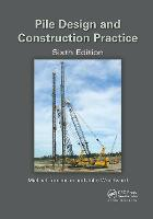 Pile Design and Construction Practice (Paperback)
