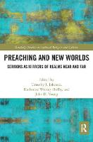 Preaching and New Worlds: Sermons as Mirrors of Realms Near and Far (Paperback)