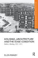 Housing, Architecture and the Edge Condition: Dublin is building, 1935 - 1975 (Paperback)