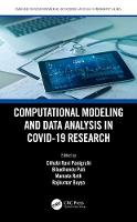 Computational Modeling and Data Analysis in COVID-19 Research - Emerging Trends in Biomedical Technologies and Health informatics (Hardback)