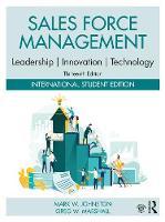 Sales Force Management: Leadership, Innovation, Technology: International Student Edition (Paperback)
