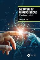 The Future of Pharmaceuticals: A Nonlinear Analysis (Hardback)