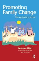Promoting Family Change: The optimism factor (Hardback)