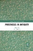 Prostheses in Antiquity (Paperback)