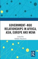Government-NGO Relationships in Africa, Asia, Europe and MENA (Paperback)