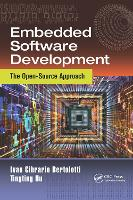 Embedded Software Development: The Open-Source Approach (Paperback)