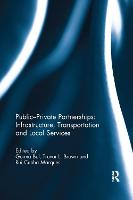 Public-Private Partnerships: Infrastructure, Transportation and Local Services (Paperback)