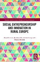 Social Entrepreneurship and Innovation in Rural Europe (Paperback)