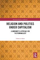 Religion and Politics Under Capitalism: A Humanistic Approach to the Terminology (Paperback)