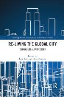 Re-Living the Global City: Global/Local Processes (Paperback)