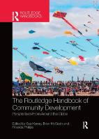 The Routledge Handbook of Community Development: Perspectives from Around the Globe (Paperback)