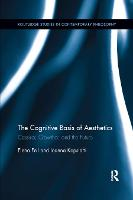 The Cognitive Basis of Aesthetics: Cassirer, Crowther, and the Future (Paperback)