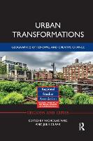 Urban Transformations: Geographies of Renewal and Creative Change (Paperback)