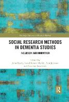 Social Research Methods in Dementia Studies: Inclusion and Innovation (Paperback)