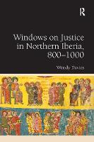 Windows on Justice in Northern Iberia, 800 1000 (Paperback)