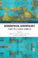 Geographical Gerontology: Perspectives, Concepts, Approaches (Paperback)