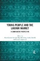 Young People and the Labour Market: A Comparative Perspective (Paperback)