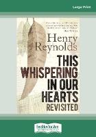This Whispering in Our Hearts Revisited (Paperback)