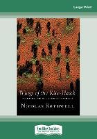 Wings of the Kite-Hawk: A Journey Into the Heart of Australia (Paperback)