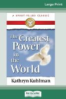 The Greatest Power in the World (16pt Large Print Edition) (Paperback)