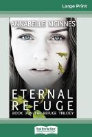Eternal Refuge (16pt Large Print Edition) (Paperback)