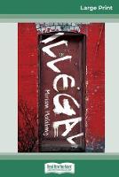 Illegal (16pt Large Print Edition) (Paperback)