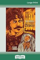 Raising Hell: Ken Russell and the Unmaking of The Devils (16pt Large Print Edition) (Paperback)