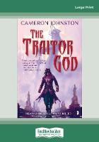 The Traitor God: The Age of Tyranny Book I (Paperback)