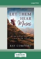 Let Them Hear Moses: Looking to Moses to Point People to Jesus (Paperback)