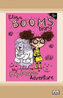 My Explosive Adventure: Eliza Boom's Diary (Paperback)