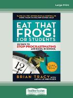 Eat That Frog! for Students