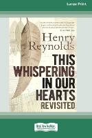 This Whispering in Our Hearts Revisited (16pt Large Print Edition) (Paperback)
