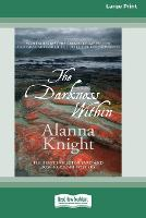 The Darkness Within (16pt Large Print Edition) (Paperback)