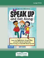 Speak Up and Get Along! (Paperback)