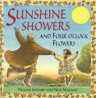 Sunshine Showers And 4 O'Clock Flowers (Hardback)