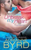 Unbreak My Heart (Paperback)