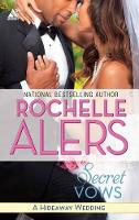 Secret Vows: A Hideaway Wedding Wager (Paperback)